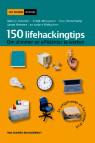 150 Lifehacking tips